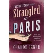 Strangled In Paris de Claude Izner