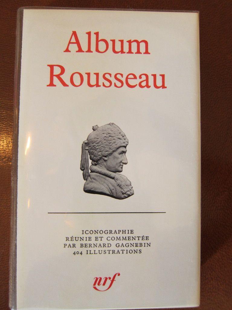 Album Rousseau de B. Gagnebin