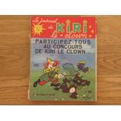 Le Journal De Kiri Le Clown N� 12 : Paticipez Tous Au Concours De Kiri Le Clown
