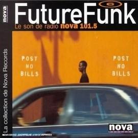 Future Funk 6 : le Son de Radio Nova - Post no Bills - Dutch import