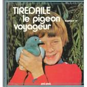 Tiredaile Le Pigeon Voyageur de Doleyres Suzy
