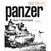 Panzer Sur L'europe, Souvenirs de G�n�ral VON SENGER UND ETTERLIN (Frido)