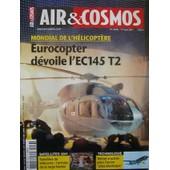 Air Et Cosmos N� 2256 : Mondial De L'helicoptere - Eurocopter D�voile L'ec145 T2