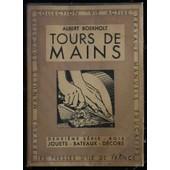 Tours De Main, Deuxi�me S�rie : Bois. Jouets-Bateaux-D�cors de albert BOEKHOLT