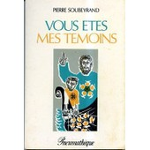 Vous �tes Mes T�moins de Soubeyrand Pierre