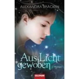 Bracken, A: Aus Licht gewoben