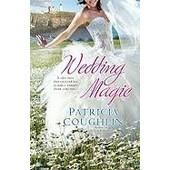 Wedding Magic de Patricia Coughlin
