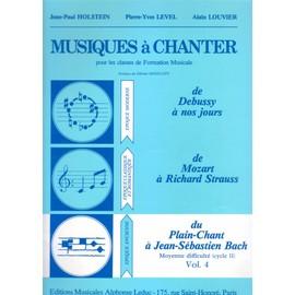 Musiques à chanter  Volume 4 : du plain-chant à J.S. Bach