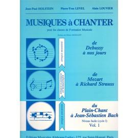 Musiques à chanter Volume 1 : du plain-chant à J.S. Bach