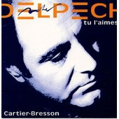 Tu L'aimes 3'35 / Cartier-Bresson 4'24 - Michel Delpech