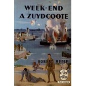 Week End A Zuydcoote de Robert Merle