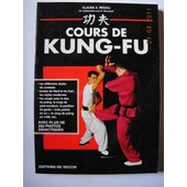 Cours De Kung-Fu de Claude Regoli