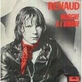 Marche A L Ombre / Dans Mon H.L.M. - Renaud