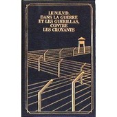 Les Pourvoyeurs Du Goulag, Le N.K.V.D. Dans La Guerre Et Les Gu�rillas, Contre Les Croyants de De Villemarest P F