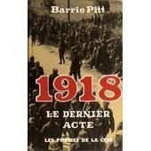 1918, Le Dernier Acte de Pitt Barrie