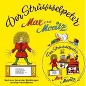 Struwwelpeter / Max Und Moritz Mit Cd de Andreas Tr�tsch