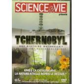 Science Et Vie Presente Tchernobyl Une Histoire Naturelle Une Enigme Radioecologique;Apres La Catastrophe La Nature A T Elle Repris Le Dessus? de Arte