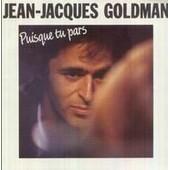 Puisque Tu Pars - Jean-Jacques Goldman