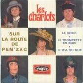 Sur La Route De Pen Zac/Le Sheik/La Trompette En Bois/Il M A Vu Nue - Les Charlots