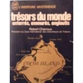 Tr�sors Du Monde, Enterr�s, Emmur�s, Engloutis de robert charroux