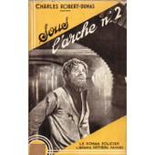 Sous L'arche N� 2 de CHARLES ROBERT-DUMAS