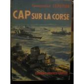 Cap Sur La Corse de Commandant Lepotier