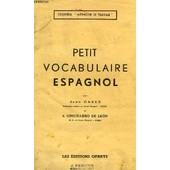 Petit Vocabulaire Espagnol de jean cazes