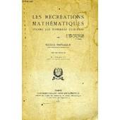 Les Recreations Mathematiques (Parmi Les Nombres Curieux) de Thebault Victor