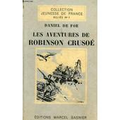 Les Aventures De Robinson Crusoe de daniel defoe