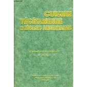 Cuisine Vegetarienne Et Regimes Alimentaires, Menus De Regimes de pellaprat henri-paul