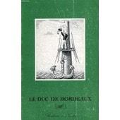 Le Duc De Bordeaux de Collectif