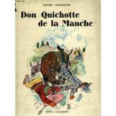 Don Quichotte De La Manche de Miguel De Cervant�s