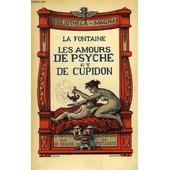 Les Amours De Psyche Et De Cupidon de La Fontaine