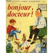 Bonjour, Docteur ! de Seligmann, J.-H.
