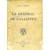 Le G�n�ral De Galliffet (1830-1909) de louis thomas