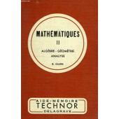 Mathematiques 2, Algebre, Geometrie, Analyse de Cluzel, R.
