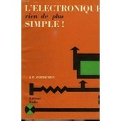 L'electronique ? Rien De Plus Simple ! de Oehmichen Jean Pierre