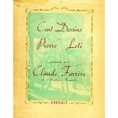 Cent Dessins De Pierre Loti, Commentes Par Claude Farrere de pierre loti