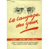Le Langage Des Yeux, D'apres La Psycho-Physiognomonie De Charles Huter de Kupfer Amand