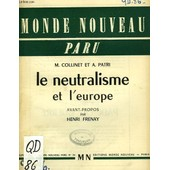 Le Neutralisme Et L'europe de Collinet M