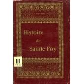 Histoire De Sainte Foy de Servieres Abbe L