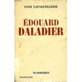 Edouard Daladier de Yvon Lapaquellerie