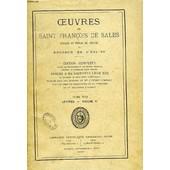 Oeuvres De Saint Francois De Sales, Eveque Et Prince De Geneve Et Docteur De L'eglise, Tome Xvi, Lettres, Volume Vi de fran�ois de sales