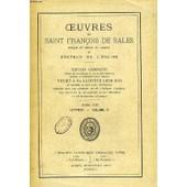 Oeuvres De Saint Francois De Sales, Eveque Et Prince De Geneve Et Docteur De L'eglise, Tome Xxi, Lettres, Volume Xi de fran�ois de sales