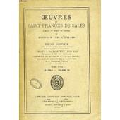 Oeuvres De Saint Francois De Sales, Eveque Et Prince De Geneve Et Docteur De L'eglise, Tome Xvii, Lettres, Volume Vii de fran�ois de sales