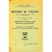 Histoire De L'eglise, Tome I, Antiquite Et Moyen Age, Debuts Des Temps Modernes, Tableaux Synoptiques, Tableaux Chronologiques, Cartes de Poulet Dom Ch
