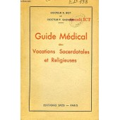 Guide Medical Des Vocations Sacerdotales Et Religieuses de Biot Dr R