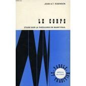 Le Corps, Etude Sur La Theologie De Saint Paul de Robinson John A., T.