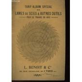 Tarif-Album Special Lames De Scies & Autres Outils Pour Le Travail Du Bois de P Benoit