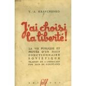 J'ai Choisi La Liberte! de Kravchenko, V.-A.